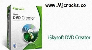 ISkysoft DVD Creator 6.2.8.156 Crack + Serial Key 2021 Free Download